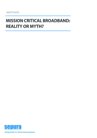Mission Critical Broadband Reality Or Myth